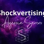 Agencia Severo - Shockvertising - Publicidad Marketing